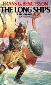 The Long Ships: A Saga of the Viking Age